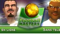 L'expérience football master vous permettra de devenir le meilleur manager de tous les temps !